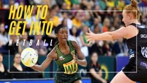 How to Get Into Netball
