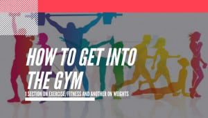 how to get into the gym