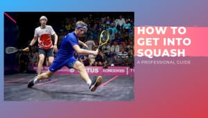 how to get into squash