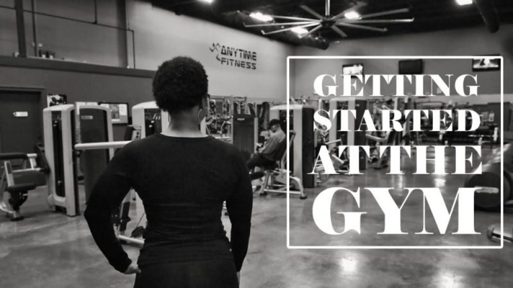 getting started at the gym